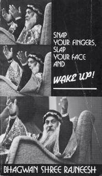 Snap Your Fingers, Slap Your Face and Wake Up!