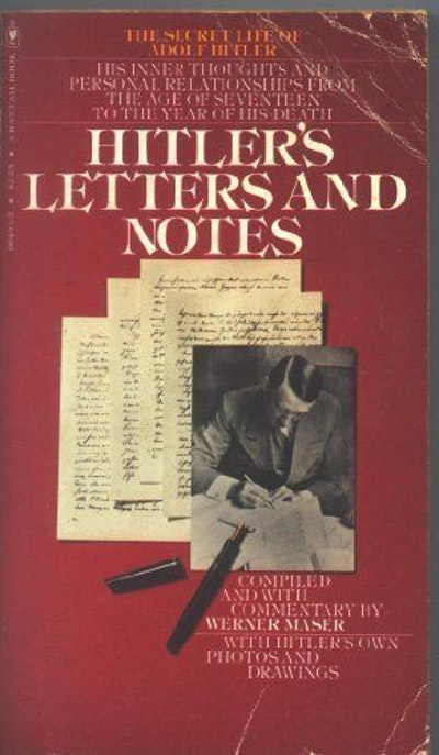 Letters and Notes by Adolf Hitler