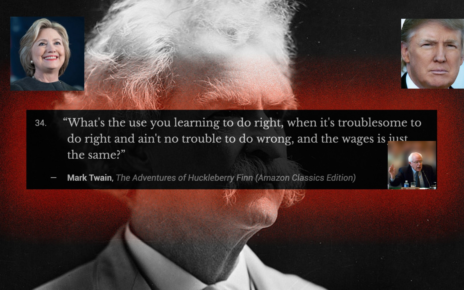 35 Mark Twain Quotes That Eerily Apply To The Current US Election