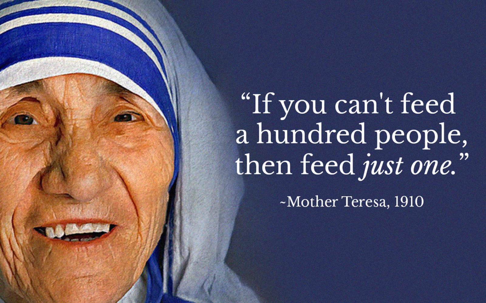 16 Mother Teresa Quotes That Shine Light On How We All Should Lead Our Lives