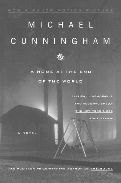 A Home at the End of the World: A Novel