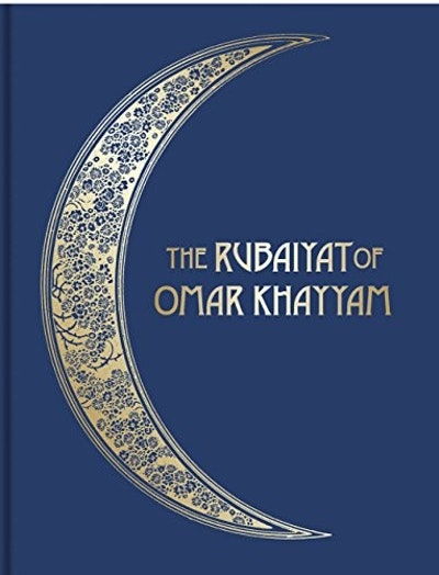 The Rubáiyát of Omar Khayyám: Illustrated Collector's Edition